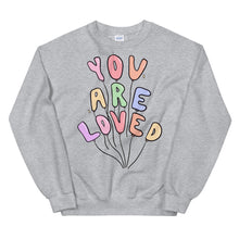 Load image into Gallery viewer, You Are Loved (Pastel Edition) - Unisex Sweatshirt