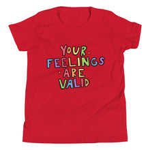 Load image into Gallery viewer, Your Feelings Are Valid - Youth Short Sleeve T-Shirt