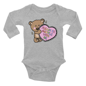 Please Be Gentle With Me - Infant Long Sleeve Onesie