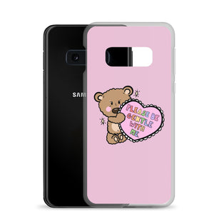 Please Be Gentle With Me - Samsung Case