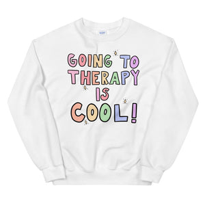 Going To Therapy Is Cool! (Pastel Edition) - Unisex Sweatshirt