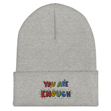 Load image into Gallery viewer, You Are Enough - Cuffed Beanie