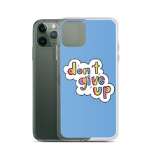 Load image into Gallery viewer, Don't Give Up - iPhone Case