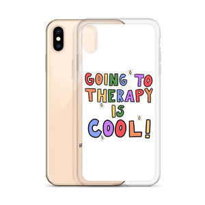 Going To Therapy Is Cool! - iPhone Case