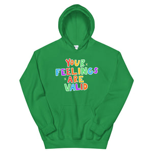 Your Feelings Are Valid (Black Edition) - Unisex Hoodie