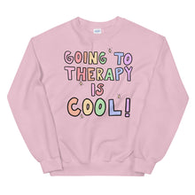 Load image into Gallery viewer, Going To Therapy Is Cool! (Pastel Edition) - Unisex Sweatshirt
