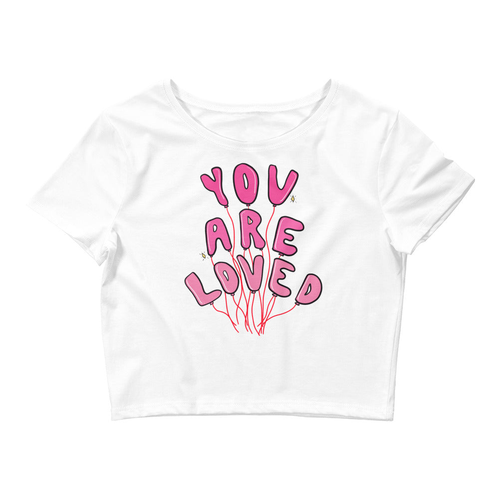 You Are Loved - Crop Tee