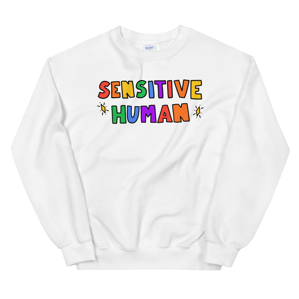 Sensitive Human - Unisex Sweatshirt