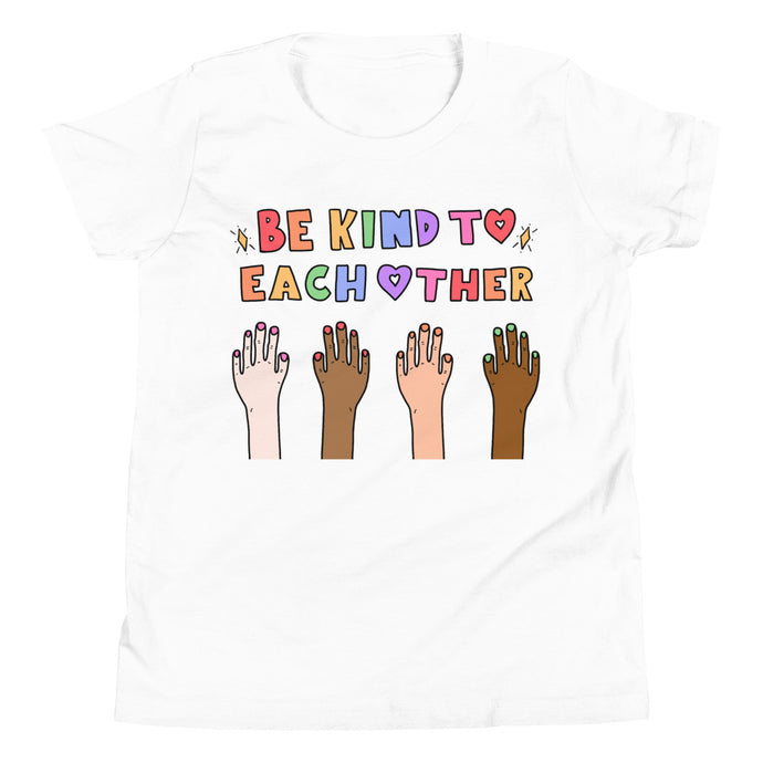 Be Kind To Each Other - Youth Short Sleeve T-Shirt
