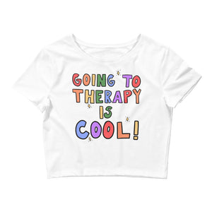 Going To Therapy Is Cool - Crop Tee