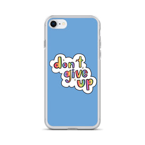 Don't Give Up - iPhone Case