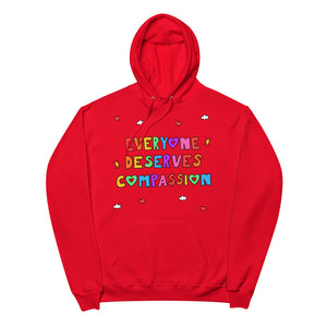 Everyone Deserves Compassion - Unisex Fleece Hoodie