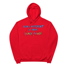 Load image into Gallery viewer, Being Different Is Your Superpower - Unisex Fleece Hoodie