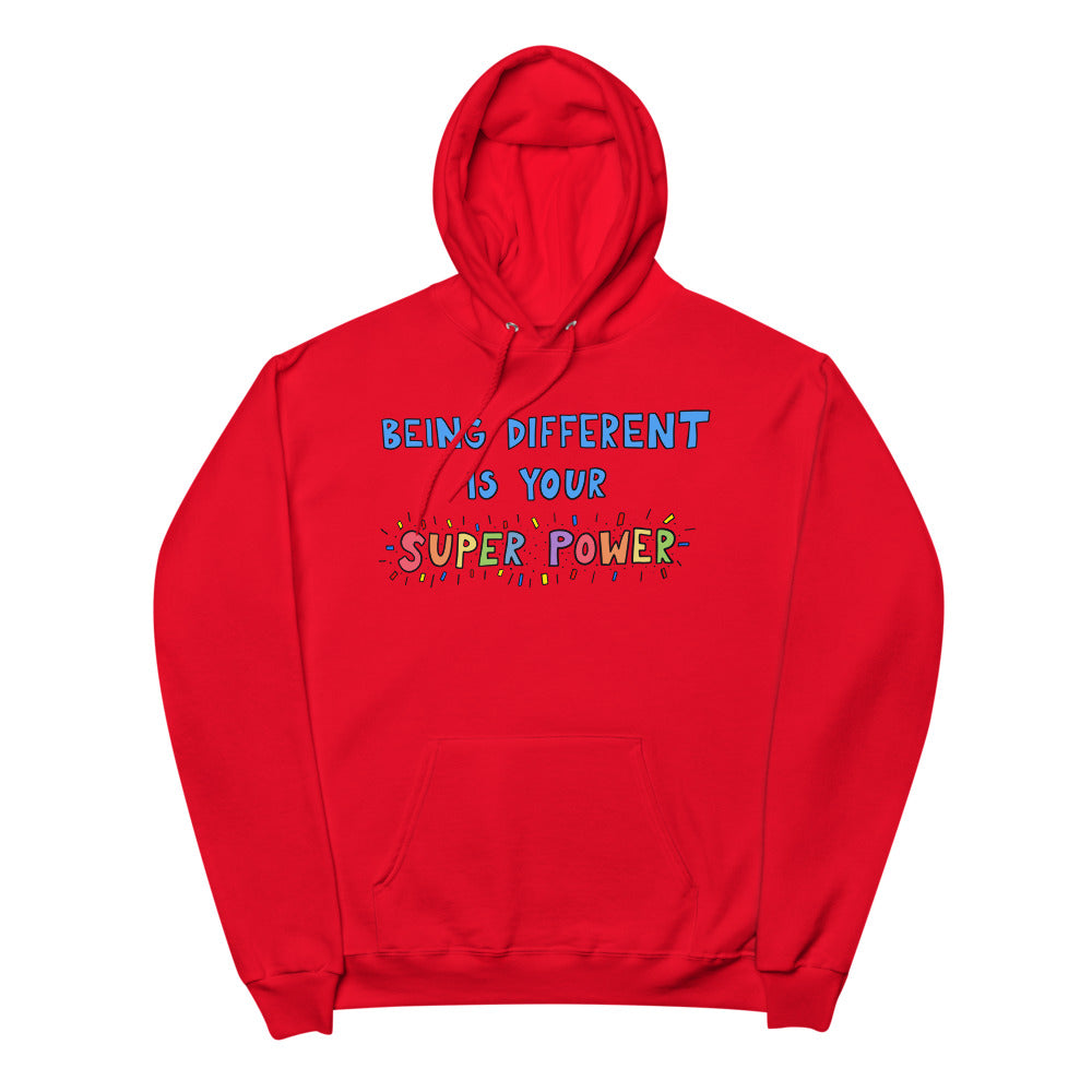 Being Different Is Your Superpower - Unisex Fleece Hoodie
