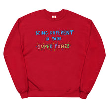 Load image into Gallery viewer, Being Different Is Your Superpower - Unisex Fleece Sweatshirt