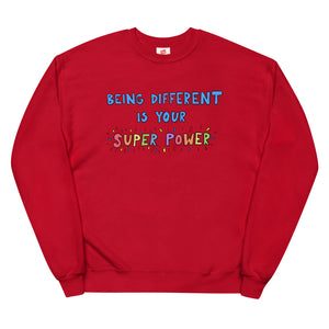 Being Different Is Your Superpower - Unisex Fleece Sweatshirt