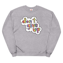 Load image into Gallery viewer, Don't Give Up - Unisex Fleece Sweatshirt