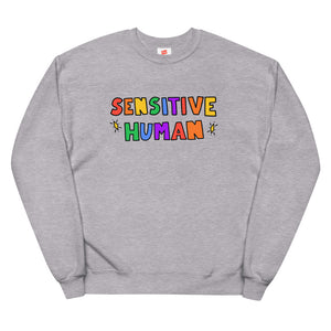 Sensitive Human - Unisex Fleece Sweatshirt