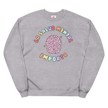 Load image into Gallery viewer, La Salud Mental Importa - Unisex Fleece Sweatshirt