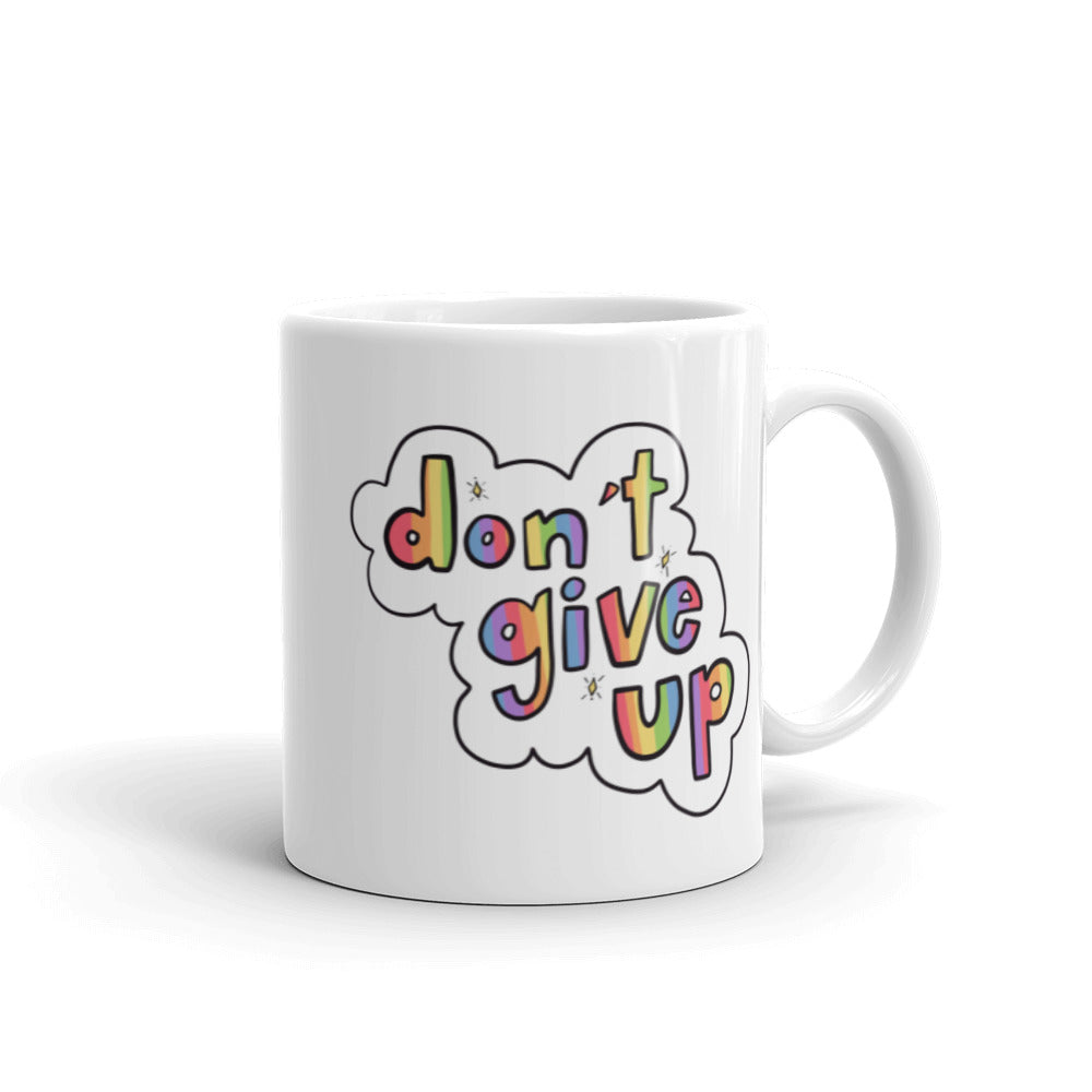 Don't Give Up - Mug