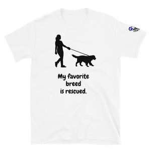 """My favorite breed is rescued"" Short-Sleeve Unisex T-Shirt"