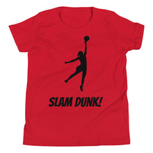 Load image into Gallery viewer, Y6 - Slam Dunk Basketball Girl Youth Short Sleeve T-Shirt