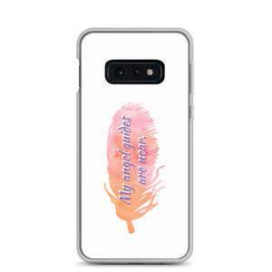 B - My angel guides are near Samsung Case