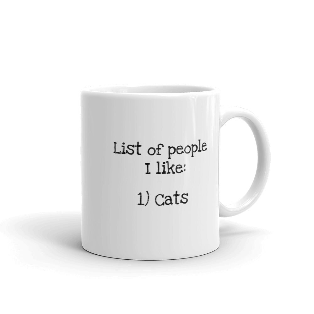 A - People I like Cats Mug