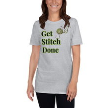 Load image into Gallery viewer, D15 - Get Stitch Done Short-Sleeve Unisex T-Shirt