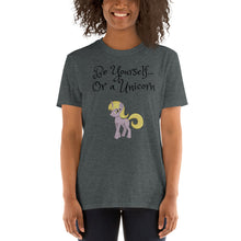 Load image into Gallery viewer, D - Be Yourself or be a Unicorn Short-Sleeve T-Shirt