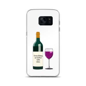 B3 - Everything is better with wine Samsung Case