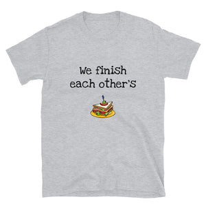 MA3 - We finish each other's sandwiches Funny Short-Sleeve Unisex T-Shirt