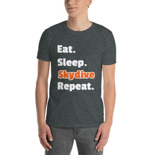 Load image into Gallery viewer, D7 - Eat Sleep Skydive Repeat Short-Sleeve Unisex T-Shirt