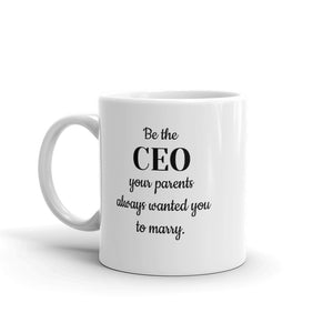 1 - Be the CEO Mug