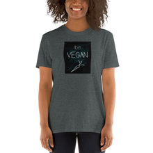Load image into Gallery viewer, V1 - Be Vegan Short-Sleeve Unisex T-Shirt