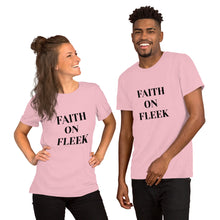 Load image into Gallery viewer, C - Faith on Fleek Short-Sleeve Unisex T-Shirt