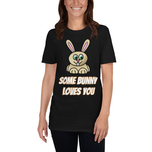 D8 - Some Bunny Loves You Short-Sleeve Unisex T-Shirt