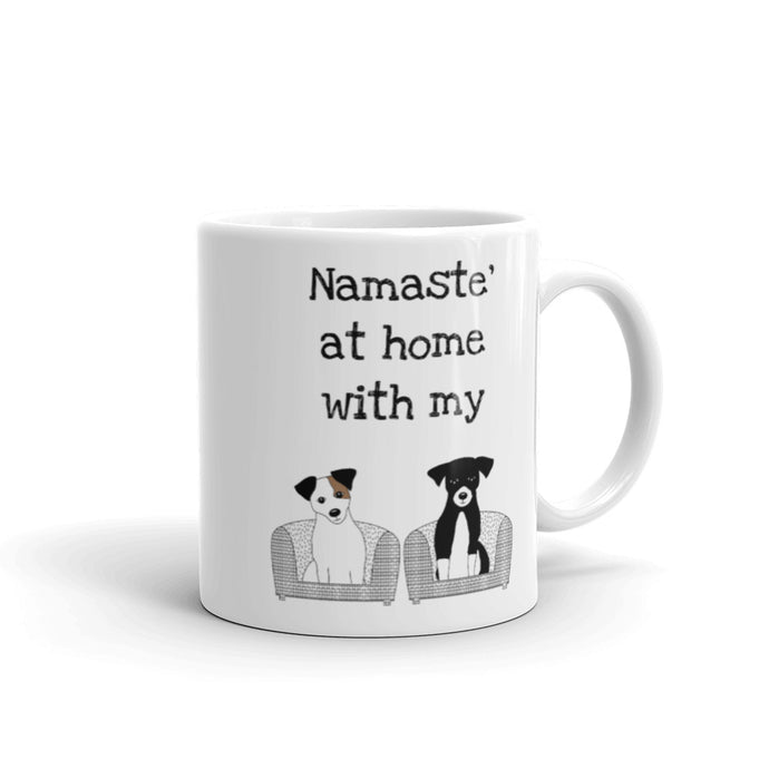 A - Namaste' at home with my dogs Mug