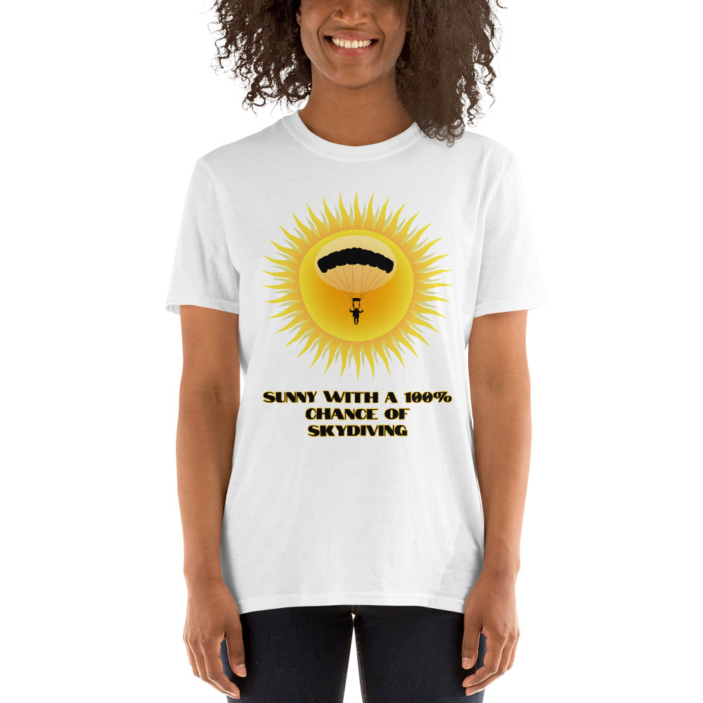 D7 - Sunny with 100% chance of skydiving Short-Sleeve Unisex T-Shirt