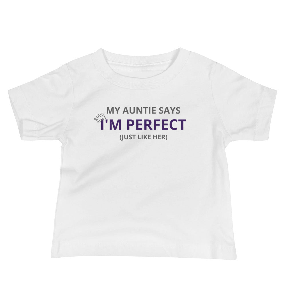 Y - My Auntie says I'm Perfect just like her Baby Jersey Short Sleeve Tee