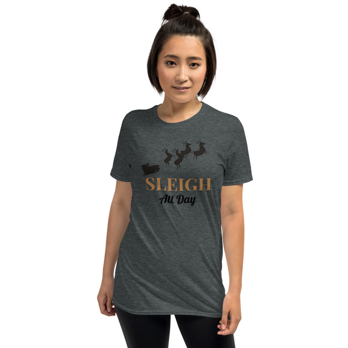 H- Sleigh All Day Short-Sleeve Unisex T-Shirt