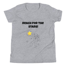 Load image into Gallery viewer, Y9 - Reach for the Stars Youth Short Sleeve T-Shirt