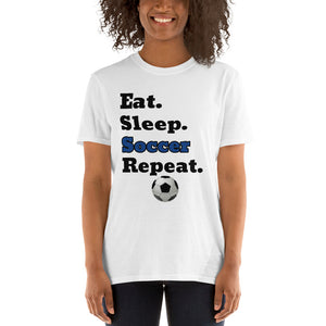 D6 - Eat Sleep Soccer Repeat Short-Sleeve Unisex T-Shirt