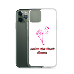 B4 - Calm the flock down funny flamingo iPhone Case