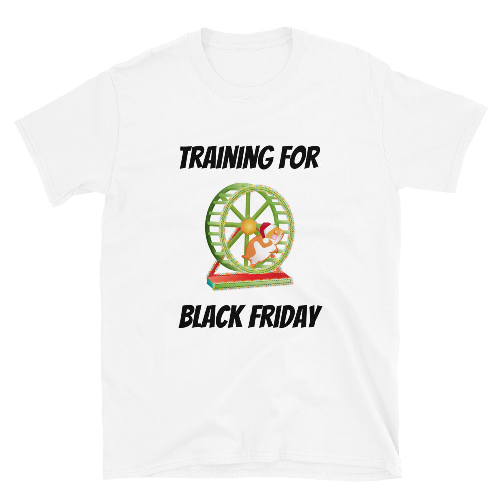 H - Training for Black Friday Funny Holiday Short-Sleeve Unisex T-Shirt