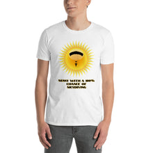 Load image into Gallery viewer, D7 - Sunny with 100% chance of skydiving Short-Sleeve Unisex T-Shirt