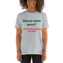 Load image into Gallery viewer, H - Three Wise Men Funny Christmas Short-Sleeve Unisex T-Shirt