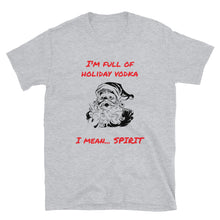 Load image into Gallery viewer, H - Full of Vodka Funny Christmas Short-Sleeve Unisex T-Shirt