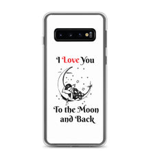 Load image into Gallery viewer, D8 - I Love You to the Moon Samsung Case