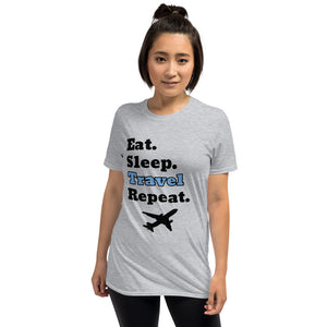 D6 - Eat Sleep Travel Repeat Short-Sleeve Unisex T-Shirt